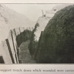 A support trench down which wounded were carried